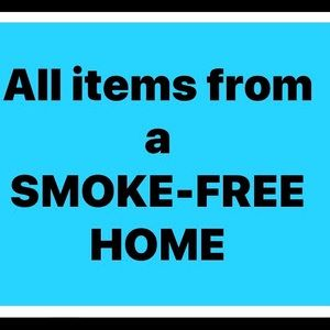 Other - All items from a Smoke Free Home !!!